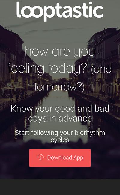 Looptastic biorhythm