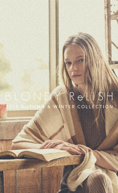 BLONDY ReLISH | 2015 AUTUMN & WINTER COLLECTION